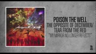 Watch Poison The Well My Mirror No Longer Reflects video