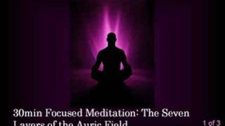 Aura Layers Meditation part 1 of 3