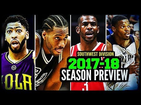 2017-18 NBA Season Preview: Southwest Division: Spurs * Mavericks * Rockets * Grizzlies * Pelicans