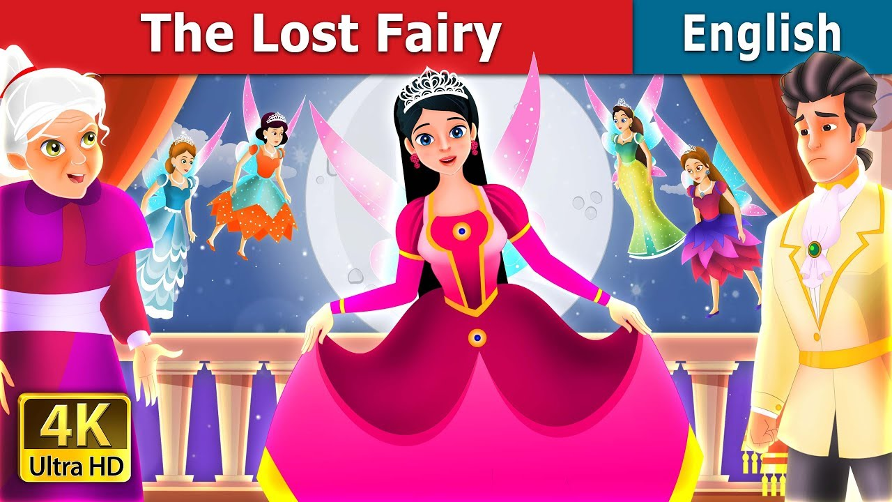 The Lost Fairy Story In English Stories For Teenagers English Fairy Tales Youtube