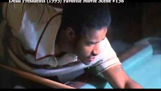 Dead Presidents (1995) Favorite Movie Scene #158