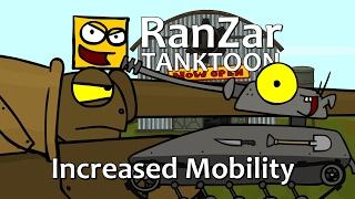 - Tanktoon Increased Mobility. RanZar