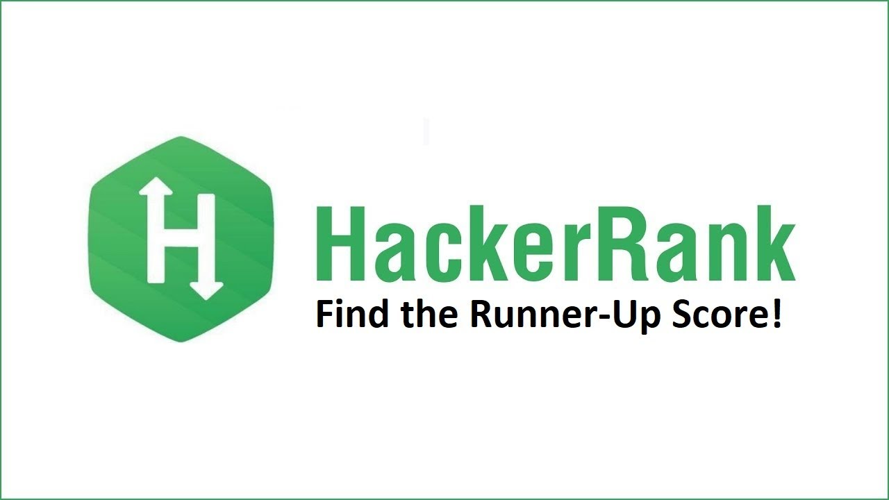 HackerRank Solutions | Find the Runner-Up Score | Python | Find Second  Largest Number