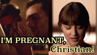 Fifthy Shades Freed — I'm pregnant, Christian!