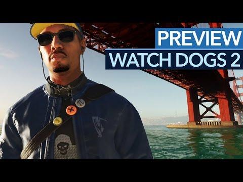 Watch Dogs 2 - Spielwelt, Held, Gameplay: Alle Infos zur Hacker-Action-Fortsetzung - Preview
