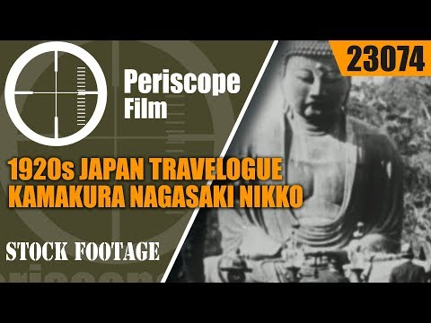 1920s JAPAN TRAVELOGUE  KAMAKURA  NAGASAKI  NIKKO  23074