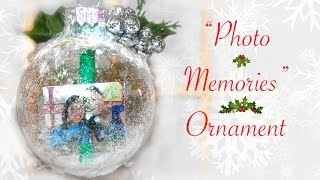 """❄ Diy """"photo Memories"""" Ornament (gift For Someone Special) ❄"""