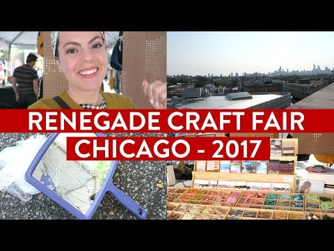 Renegade Craft Fair in Chicago | September 2017
