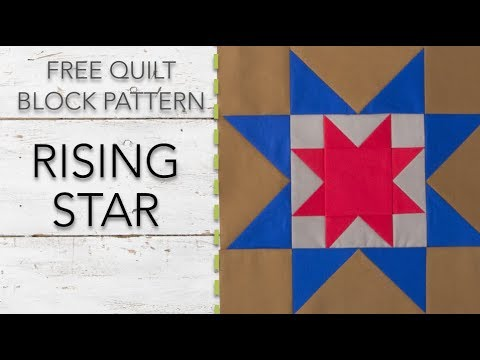 Free Quilt Block Pattern Rising Star Youtube