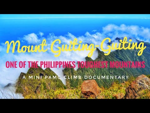 Climbing Mount Guiting Guiting - One of the Difficult Mountains in the Philippines!