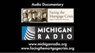 Facing the Mortgage Crisis: Documentary - Michigan Radio - NPR