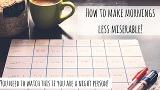 How to Make Mornings Bearable and Less Miserable | Practical Tips for all Night People | Saloni