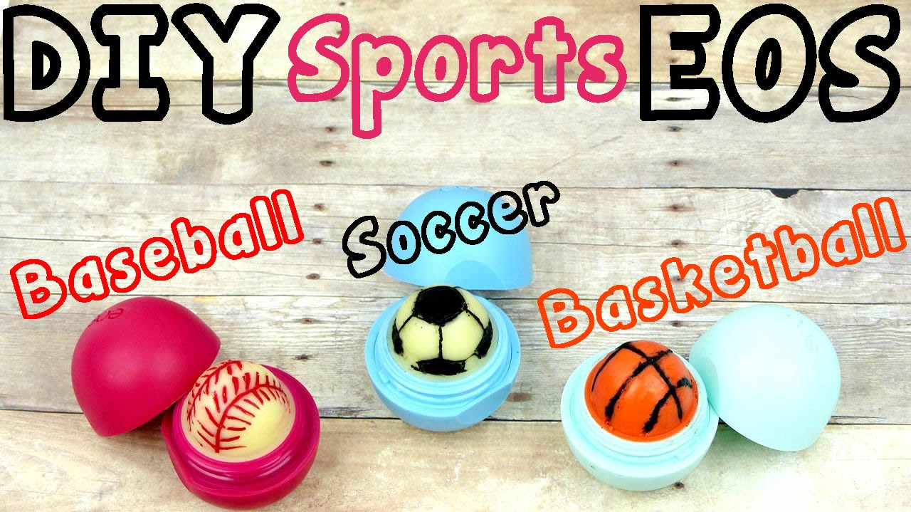 Soccer ball craft ideas - Diy Eos Lip Balm Sports Edition Soccer Baseball Basketball