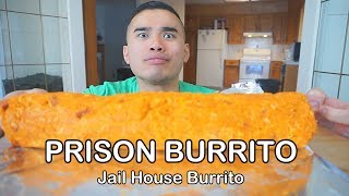 First time eating a PRISON BURRITO (Jail House Burrito)
