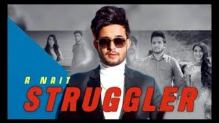 Struggler | Rnait | latest punjabi video song 2019 full hd