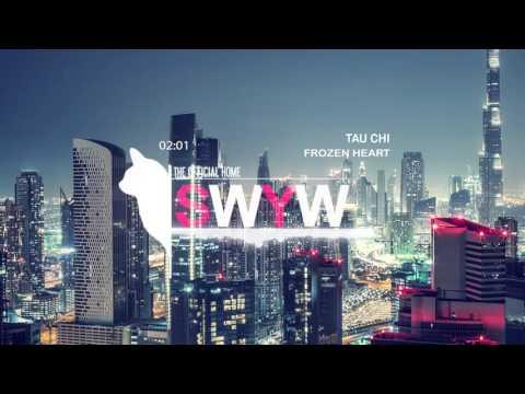 TAU CHI - Frozen Heart (Original Mix)