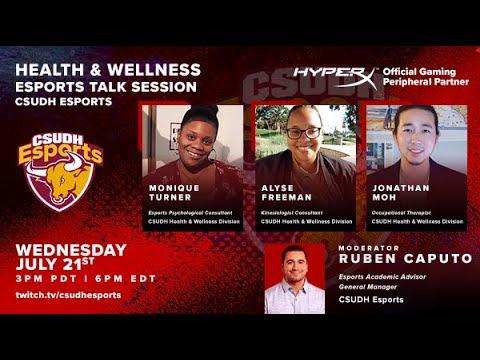 CSUDH Esports Talk Session: Health and Wellness