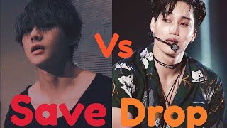Save one Vs Drop one KPOP Game #1 •{ Boy Group Edition}•