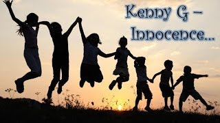 Kenny G - Innocence