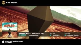 Heimlich feat. Jermaine Fleur - A Song (Twopack Remix)