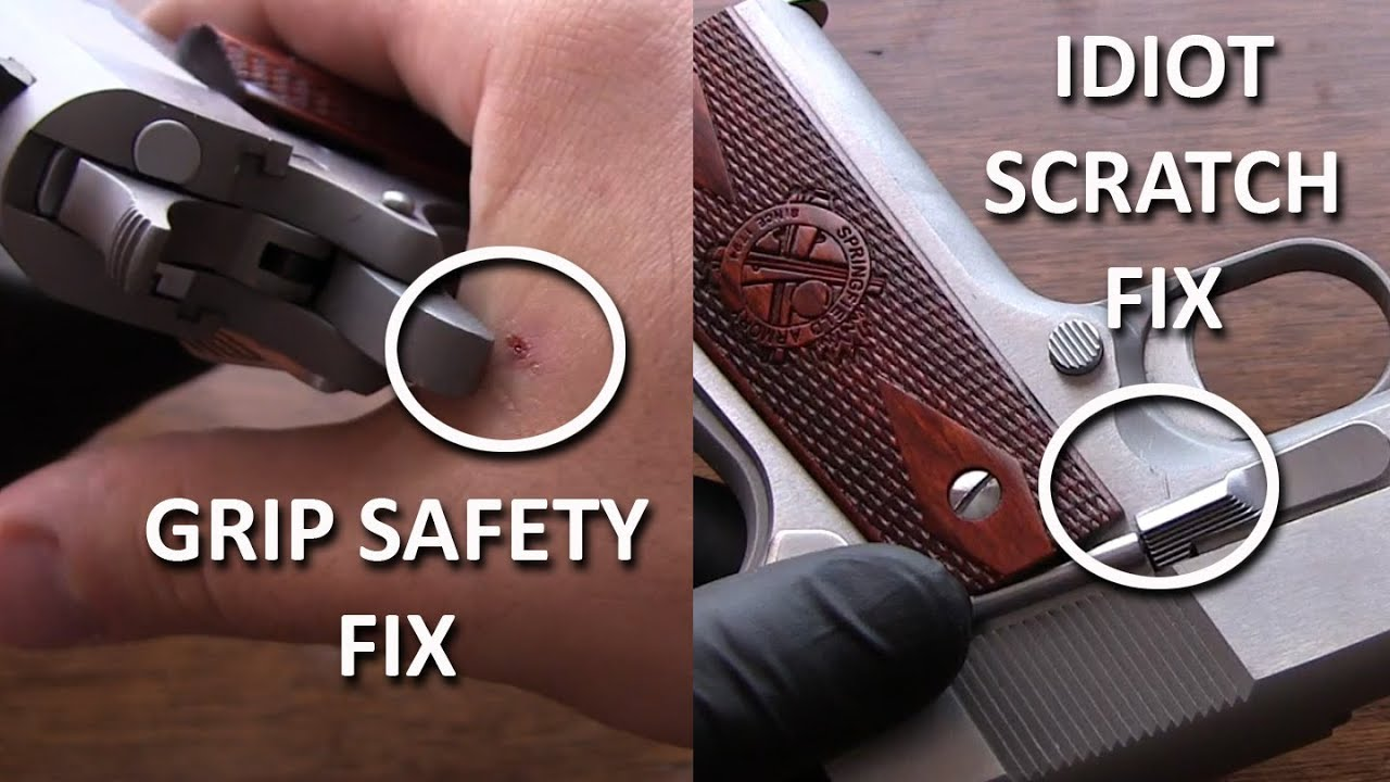 1911 Fixes Sharp Edges Of Grip Safety And Idiot Scratch