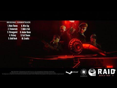 Raid: World War II Soundtrack - #3 Strongpoint