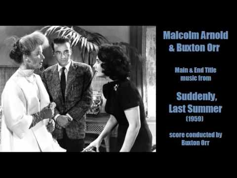 Malcolm Arnold & Buxton Orr: music from Suddenly, Last Summer (1959)