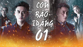 CƠN BÃO TRẮNG - Tập 1 (Lồng Tiếng) | Huỳnh Tông Trạch - Ngô Trác Hy | Phim Hình Sự Hong Kong 2020