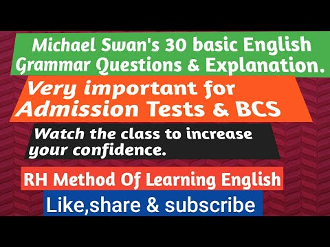30 Basic English grammar questions for practice from Michael Swan's English Grammar Book.