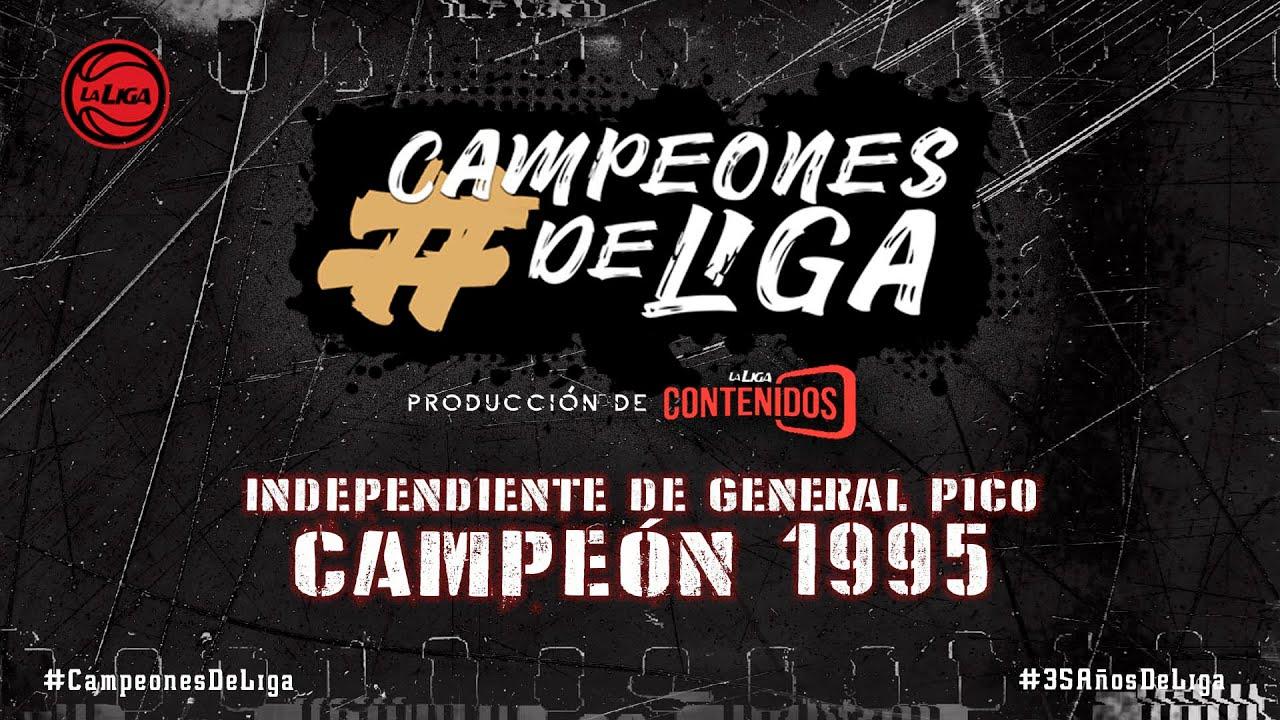 #CampeonesdeLiga | Independiente de General Pico 1995