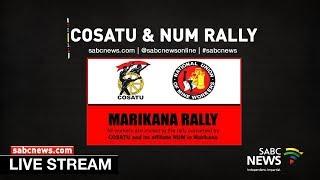 COSATU and NUM Rally in Marikana