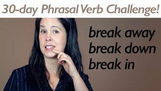 PHRASAL VERB BREAK part 1