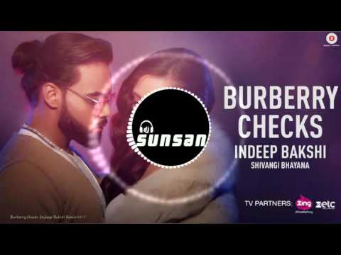 Indeep bakshi - Burberry Checks Remix
