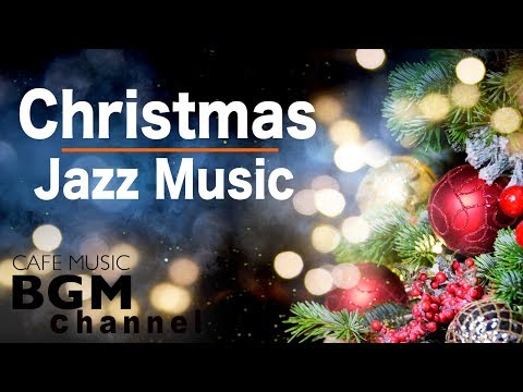 🎄Relaxing Christmas JAZZ - Smooth Christmas Jazz Songs - Instrumental Playlist