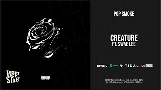 Pop Smoke - Creature Ft. Swae Lee (Shoot for the Stars Aim for the Moon)