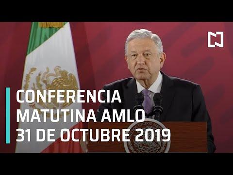 Conferencia matutina AMLO - Jueves 31 de octubre 2019