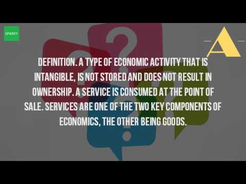What Does Service Mean In Economics