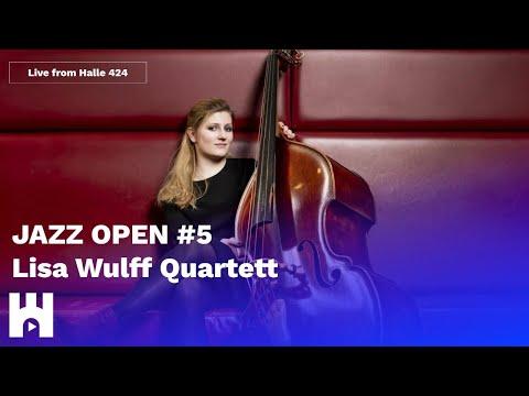 JAZZ OPEN LIVE #5 - Lisa Wulff Quartett - hamburg.stream
