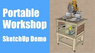 Building a Portable Workshop - SketchUp Demo