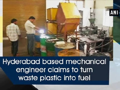 Hyderabad based mechanical engineer claims to turn waste pla