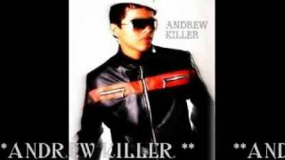 ANDREW KILLER - THE KILLER TIRADERA.produc ( the real hit music )