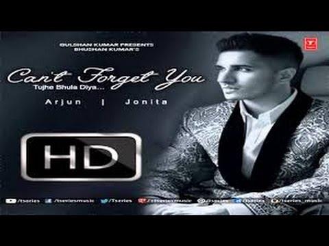 Arjun: Can't Forget You (Tujhe Bhula Diya) Full HD VIDEO Song ft. Jonita Gandhi