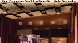 Moby - The Tired and the Hurt (EastWest Session)