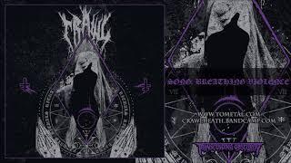 CRAWL (Sweden) - Breathing Violence (Death Metal) Transcending Obscurity HD