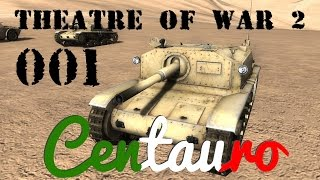 Let's Play Theatre Of War 2 Centauro DLC, Part 001: The Battle Of El Agheila