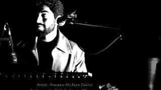 DAF Studios - Artist - Arman Ali Reza Dehlvi