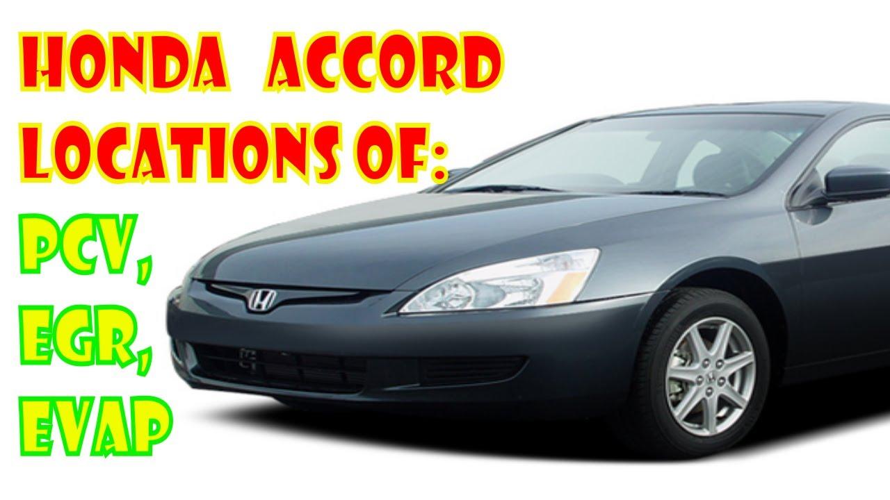 Honda Accord Emissions Locations Pcv Egr Evap