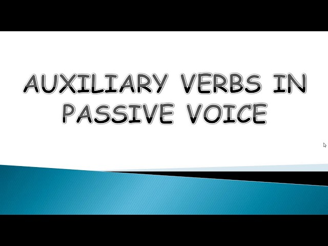 Auxiliary Verbs Rules for Passive Voice