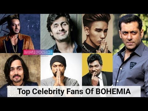 Top Celebrity Fans Of BOHEMIA Part 5