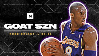 Kobe Bryant's Breakout 2002-03 Season! Best Player In The World? | GOAT SZN